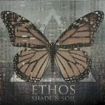 Ethos – Shade And Soil (2017) 320 kbps