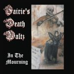 Fairie's Death Waltz – In the Mourning (2017) 320 kbps
