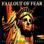 Fallout of Fear – Divided States of Fear (2017) 320 kbps