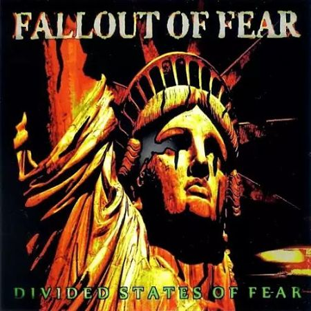 Fallout of Fear - Divided States of Fear (2017) 320 kbps