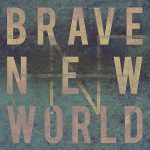 Fields And Fortresses – Brave New World (2017) 320 kbps