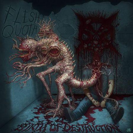 Flesh Quota - Birth Of Destruction (2017) 320 kbps
