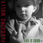 Flogging Molly – Life Is Good (2017) 320 kbps