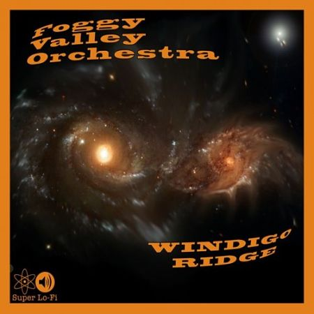 Foggy Valley Orchestra - Windigo Ridge (2016) 320 kbps
