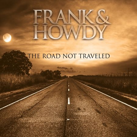 Frank and Howdy - The Road Not Traveled (2017) 320 kbps
