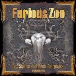 Furious Zoo – Sex Stories And Adult Fairy Tales / Furioso VIII (2016) 320 kbps