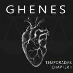 Ghenes – Temporadas Chapter 1 (2017) 320 kbps