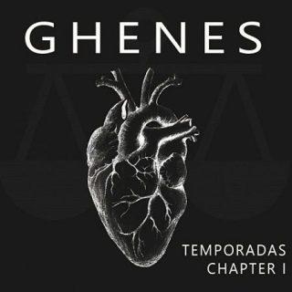 Ghenes - Temporadas Chapter 1 (2017) 320 kbps
