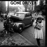 Gone Driver - Eh (2017) 320 kbps