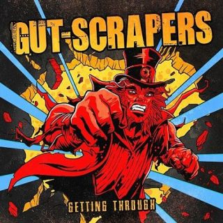 Gut-Scrapers - Getting Through (2017) 320 kbps