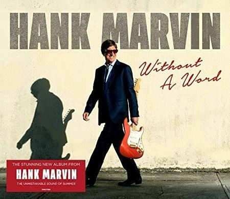 Hank Marvin - Without a Word (2017) 320 kbps