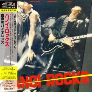 Hanoi Rocks - Bangkok Shocks Saigon Shakes Hanoi Rocks (1981) (Mini LP SHM-CD Japan 2013) 320 kbps + Scans
