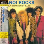 Hanoi Rocks – Self Destruction Blues (1982) (Mini LP SHM-CD Japan 2013) 320 kbps + Scans