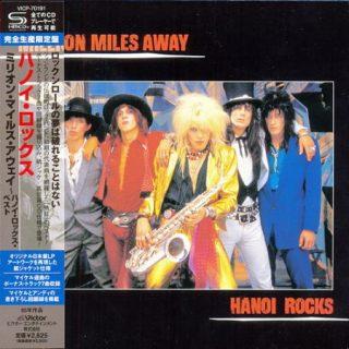 Hanoi Rocks - Million Miles Away (1986) (Mini LP SHM-CD Japan 2013) 320 kbps + Scans