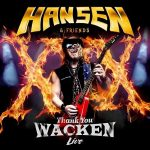 Hansen & Friends – Thank You Wacken (Japanese Edition, Live) (2017) 320 kbps + Scans