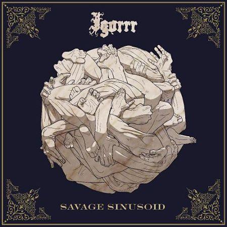 Igorrr - Savage Sinusoid (2017) 320 kbps