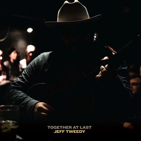 Jeff Tweedy - Together At Last (2017) 320 kbps