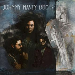 Johnny Nasty Boots - Johnny Nasty Boots (2017) 320 kbps