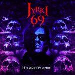 Jyrki 69 (The 69 Eyes) - Helsinki Vampire (2017) 320 kbps
