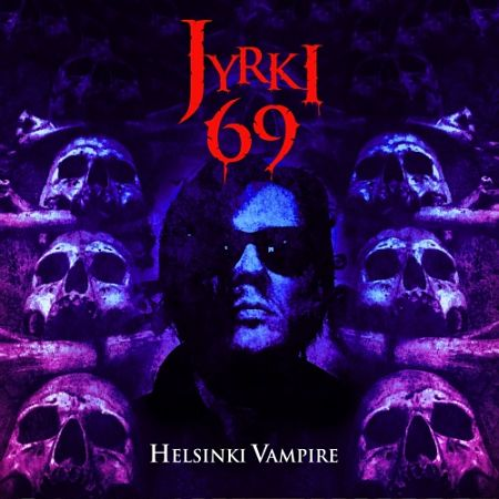 Jyrki 69 - Helsinki Vampire (2017) 320 kbps