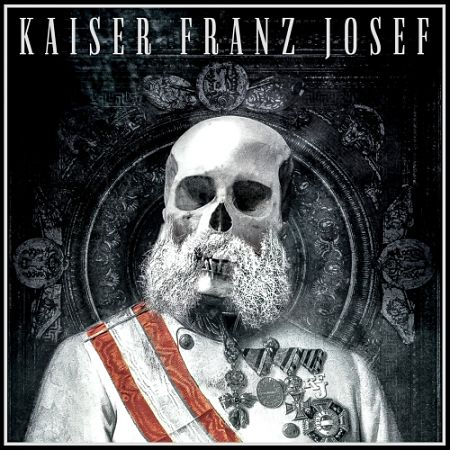 Kaiser Franz Josef - Make Rock Great Again (2017) 320 kbps