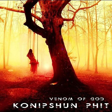 Konipshun Phit - Venom Of God (2017) 320 kbps