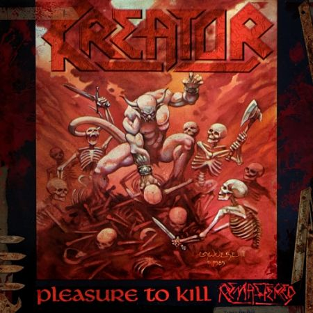 Kreator - Pleasure To Kill (Remastered 2017) 320 kbps + Scans