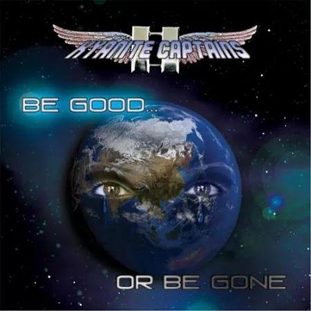 Kyanite Captains - Be Good or Be Gone (2017) 320 kbps