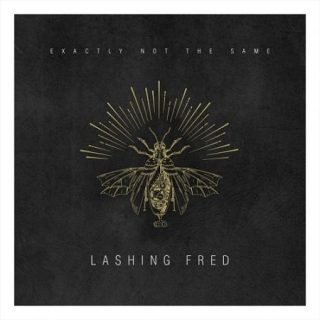 Lashing Fred - Exactly Not The Same (2017) 320 kbps