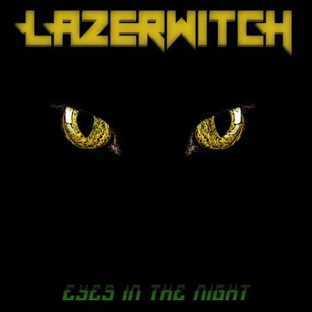 LazerWitch - Eyes In the Night (EP) (2017) 320 kbps