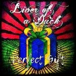 Liver of a Duck – Perfect Gift (2017) 320 kbps