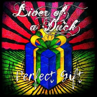 Liver of a Duck - Perfect Gift (2017) 320 kbps