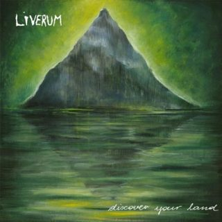 Liverum - Discover Your Land (2017) 320 kbps