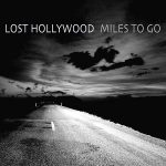 Lost Hollywood – Miles To Go (2017) 320 kbps
