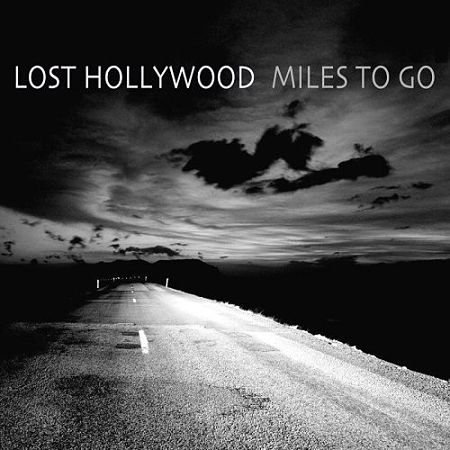 Lost Hollywood - Miles To Go (2017) 320 kbps