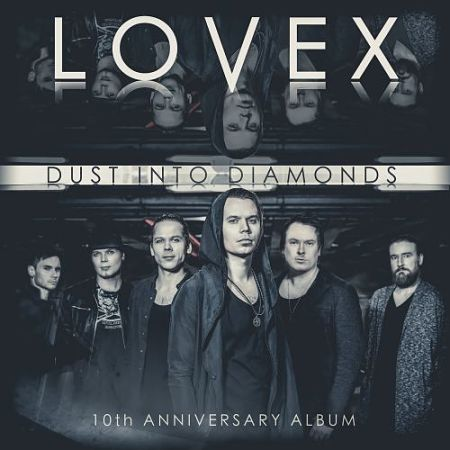 Lovex - Dust Into Diamonds (10th Anniversary Album) (2017) 320 kbps