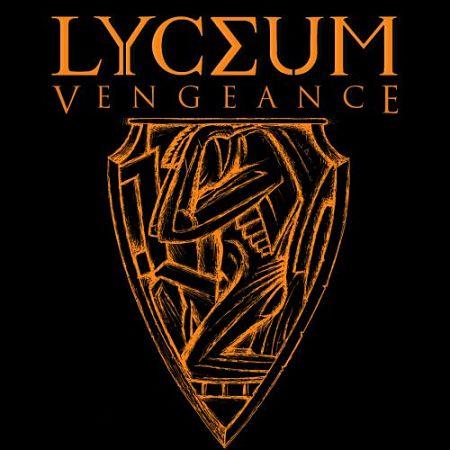 Lyceum - Vengeance (2017) 320 kbps