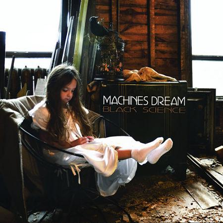 Machines Dream - Black Science (2017) 320 kbps