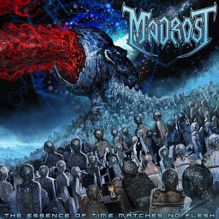 Madrost - The Essence Of Time Matches No Flesh (2017) 320 kbps