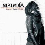Maledia – Human Trash Deluxe (2017) 320 kbps