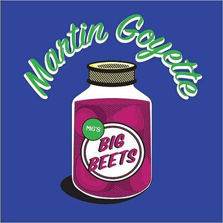 Martin Goyette - Big Beets (2017) 320 kbps