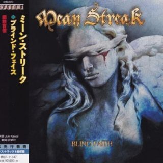 Mean Streak - Blind Faith [Japanese Edition] (2017) 320 kbsp + Scans
