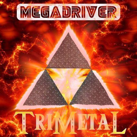 MegaDriver - TriMetal (2017) 320 kbps