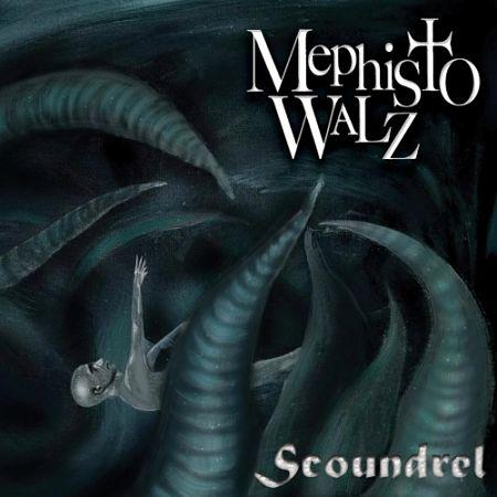 Mephisto Walz - Scoundrel (2017) 320 kbps