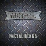 Metall – Metalheads (2017) 320 kbps