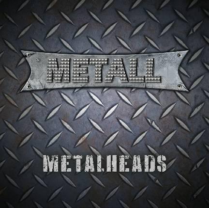 Metall - Metalheads (2017) 320 kbps