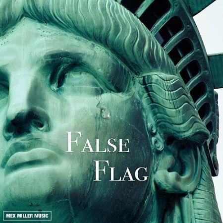 Mex Miller - False Flag (2017)
