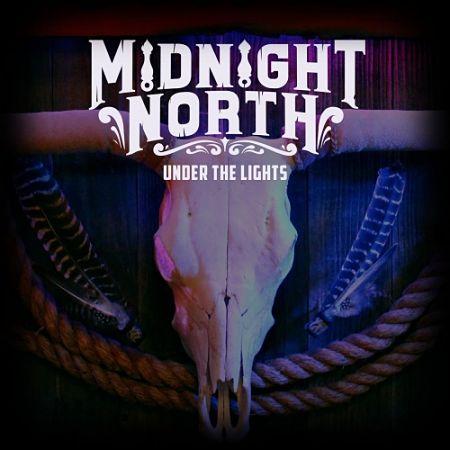 Midnight North - Under The Lights (2017) 320 kbps