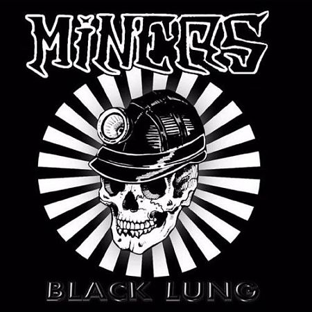 Miners - Black Lung (2017) 320 kbps
