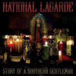 National Lagarde - Story of a Southern Gentleman (2017) 320 kbps